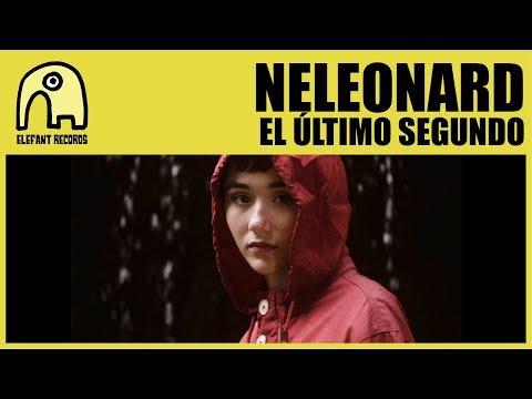 NELEONARD - El Último Segundo [Official]
