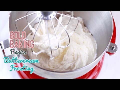 How to Make the Best-Ever Vanilla Buttercream Frosting - Gemma's Bold Baking Basics Ep 9