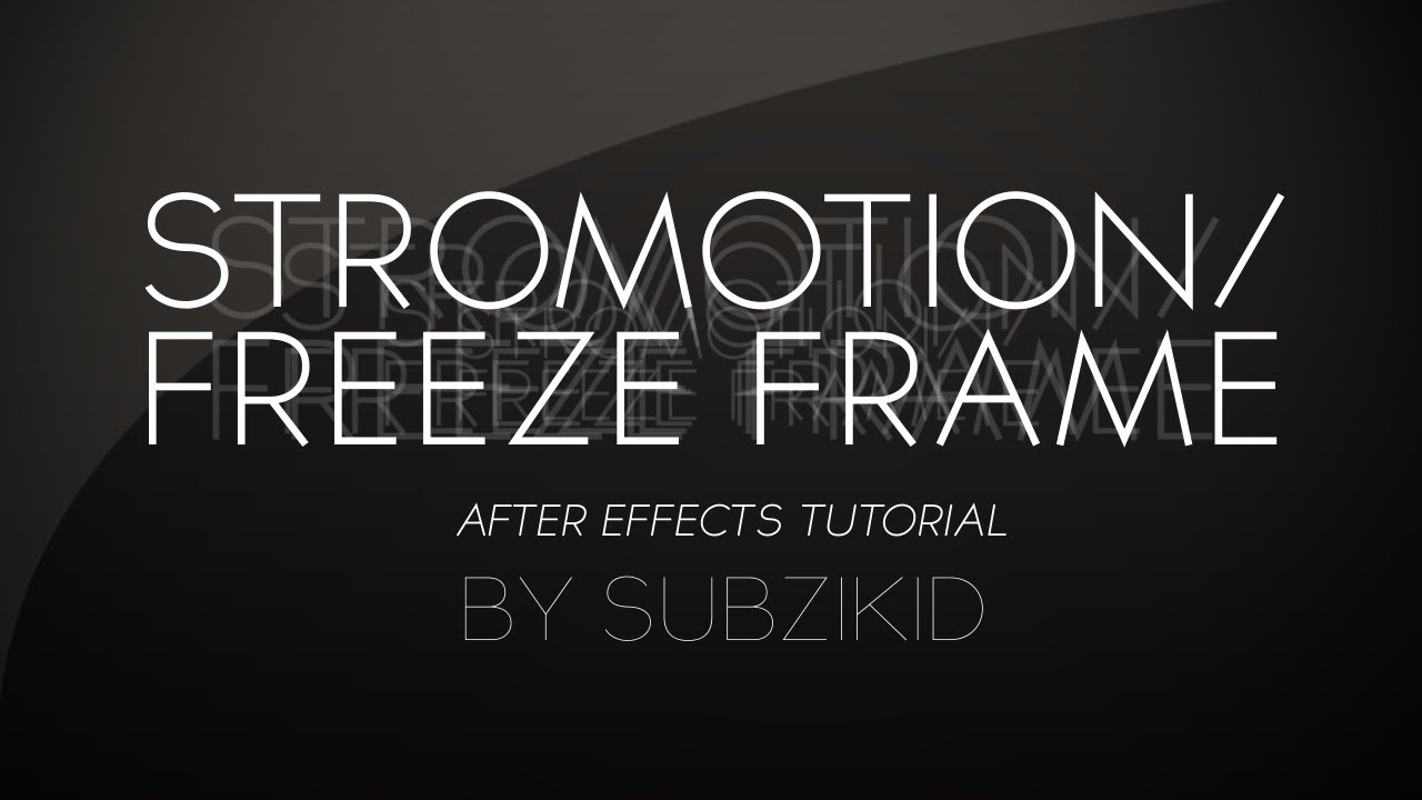 Stromotion/Freeze Frame effect Tutorial | After Effects - YouTube
