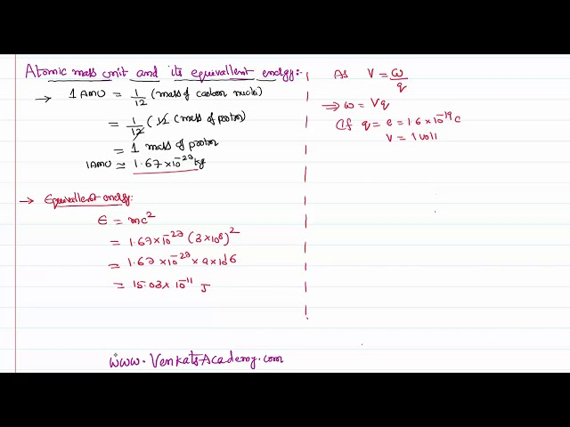 Atomic Mass Unit and Mass Energy Equivalence for IIT-JEE and