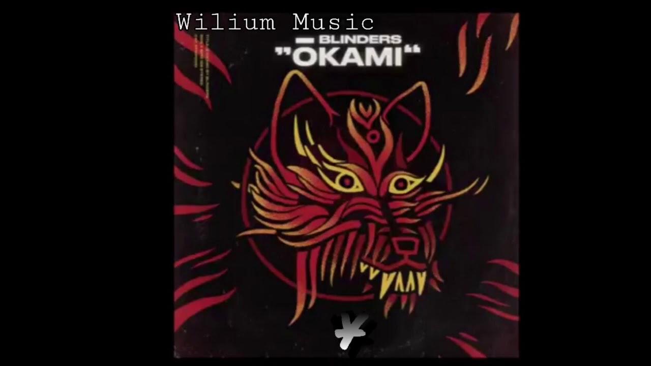 Download Blinders - Okami (Official Audio)