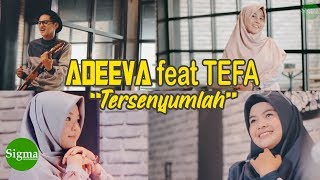 ADEEVA Feat TEFA - Tersenyumlah (What Makes You Beautiful Cover)