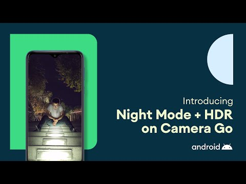 Introducing Night Mode + HDR on Camera Go