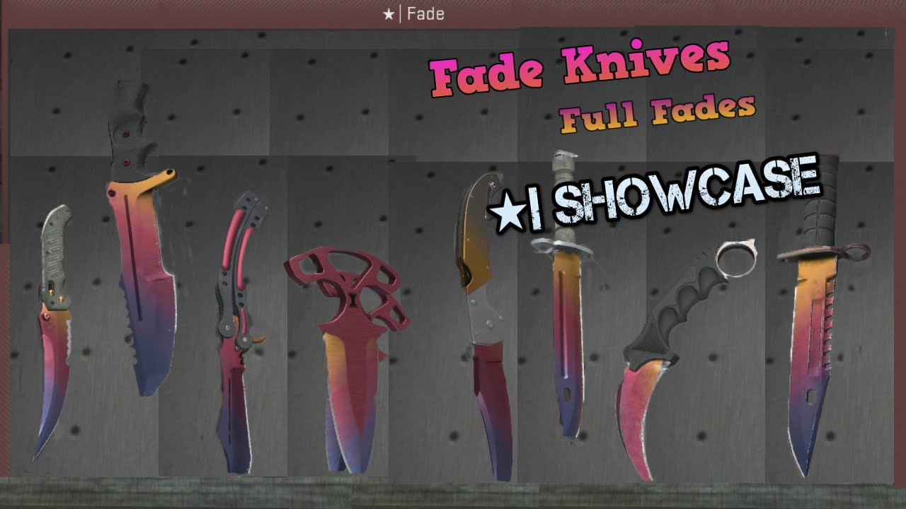Csgo Full Fade Knives Showcase Youtube