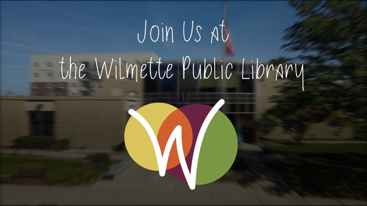 Marvelous Things Happen at the Wilmette Public Library!
