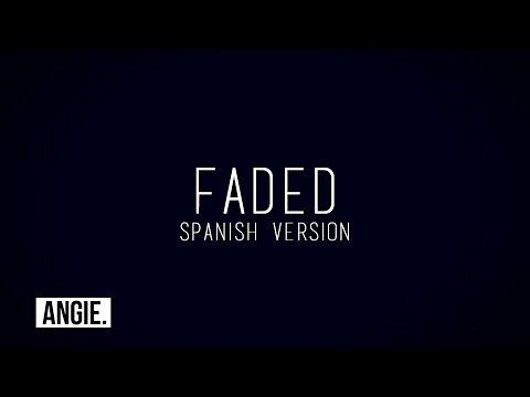 Alan Walker - Faded (spanish version)