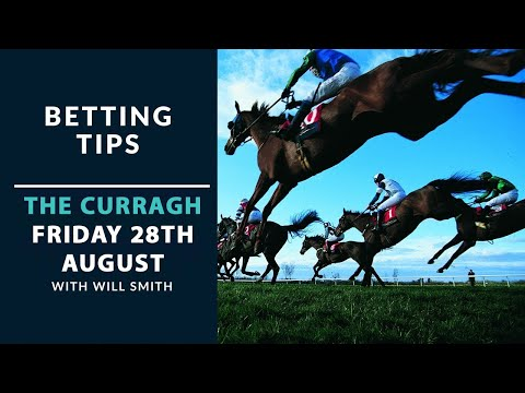 Betting Tips - The Curragh Friday 28th August
