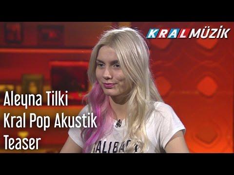Kral Pop Akustik - Aleyna Tilki (Teaser)