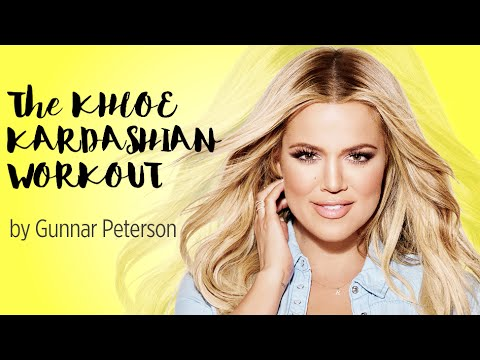 The Khloe Kardashian Official Workout...