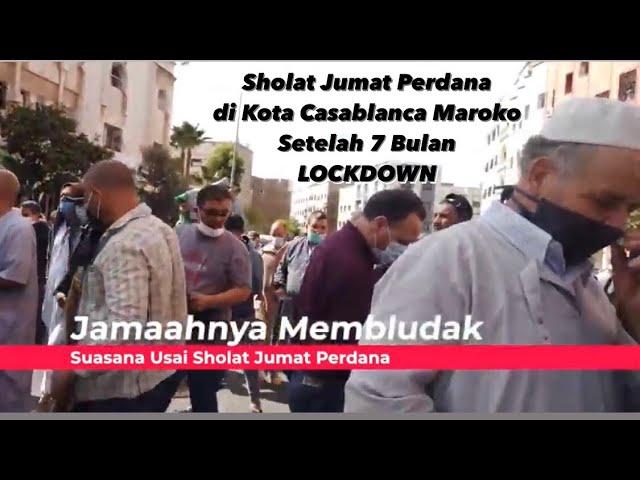 Sholat Jumat PERDANA Di Maroko Setelah LOCKDOWN 7 Bulan