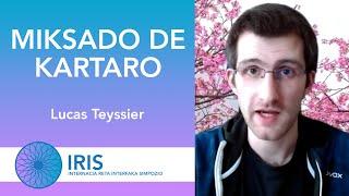 Miksado de Kartaro – Lucas Teyssier – IRIS
