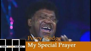 Percy Sledge (Live) - My Special Prayer