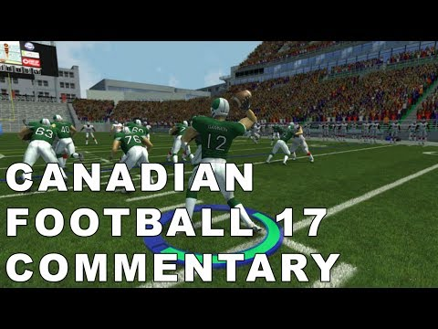 Canadian Football 2017 Commentary