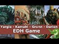 Yargle vs Kamahl vs Grunn vs Darien EDH / CMDR game play for Magic: The Gathering