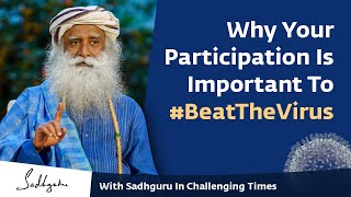 With Sadhguru in Challenging Times - 05 Apr 6:00 p.m IST