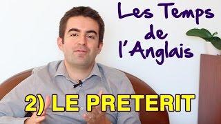 Le Prétérit en Anglais - Les Temps de l'Anglais #2