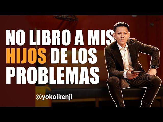 NO LIBRO A MIS HIJOS DE LOS PROBLEMAS |YOKOI KENJI