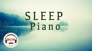 Sleep Piano Music - Relaxing Piano Music - Peaceful Music For Study, Work