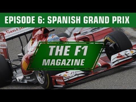 The F1 Magazine - The Spanish GP (Ep.6)