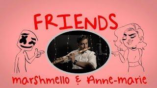 Friends Marshmello Anne-Marie Indian Flute Version.mp3