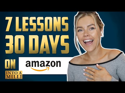 7 Lessons AMAZON FBA | My First 30 Days of Selling on Amazon FBA