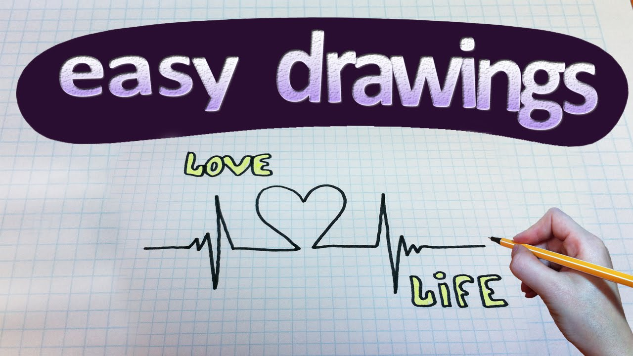 Easy Drawings 129 How To Draw Life Is Love Youtube