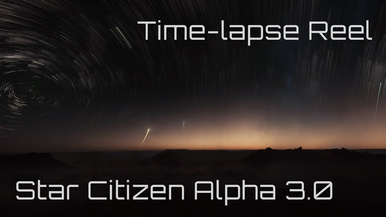 Star Citizen Alpha 3.0 | Time-lapse reel