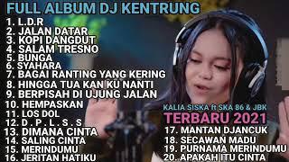 Kalia Siska ft SKA 86 Full Album Dj Kentrung @pergijauh92