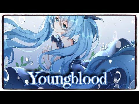 「Nightcore」→ Youngblood (5 Seconds Of Summer) (Lyrics)