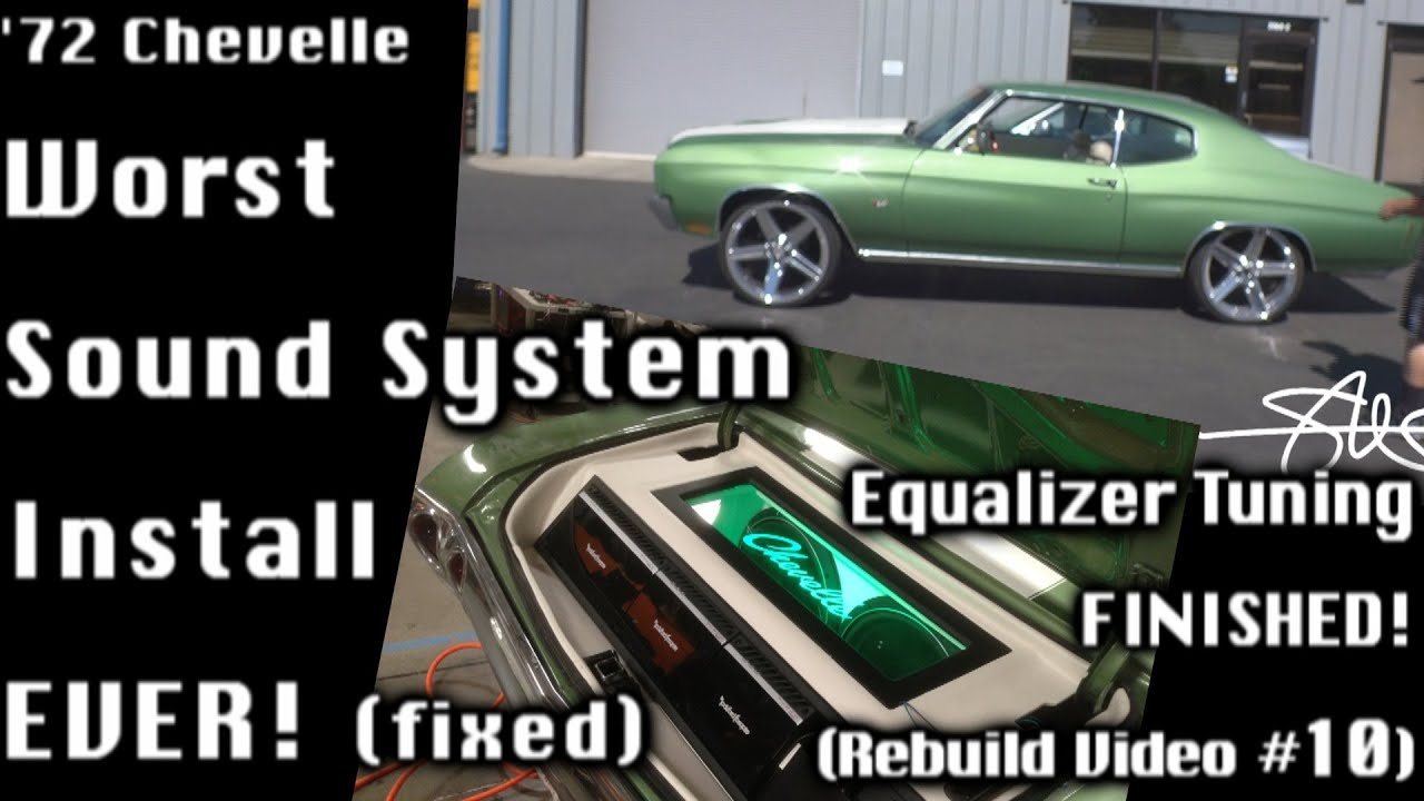 '72 Chevelle NIGHTMARE Sound System RE-DO - Tuned, Finished, Sent home!  Video 10
