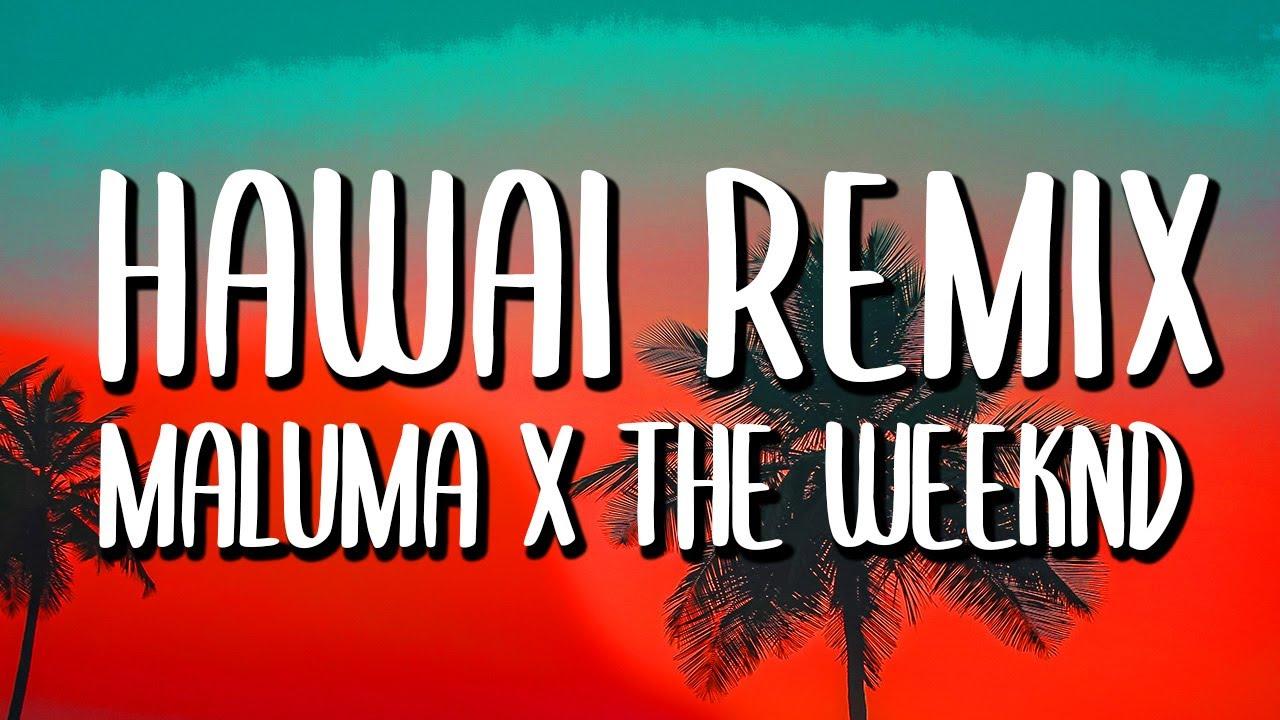 Download Maluma & The Weeknd - Hawái REMIX (Letra/Lyrics)