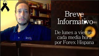 Breve Informativo - Noticias Forex del 13 de Septiembre 2018