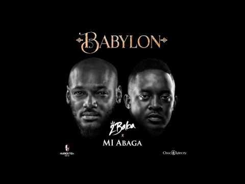 MI ABAGA   AND 2BABA  -  BABYLON | OFFICIAL AUDIO