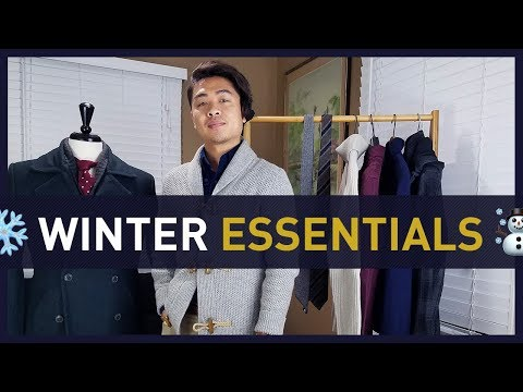 15 MEN'S WINTER ESSENTIALS and How To Wear Them