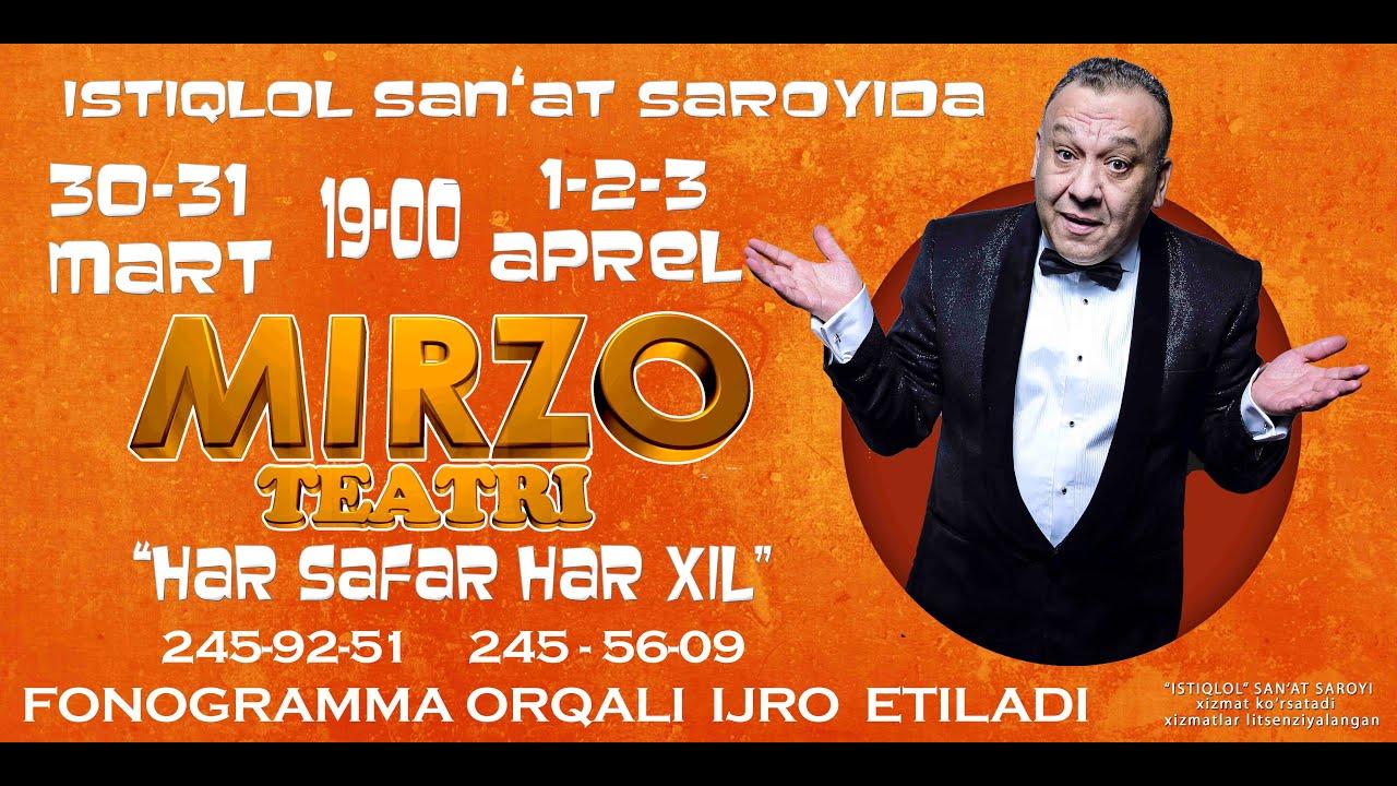 Afisha - Mirzo teatri - Xar safar xar-xil 30-31 mart 1-2-3 aprel kunlari konsert beradi 2016