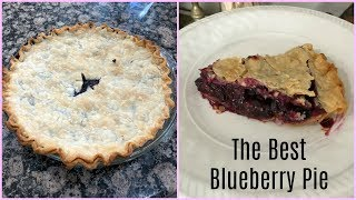 THE BEST HOMEMADE BLUEBERRY PIE!!