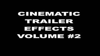Cinematic Trailer Sound Effects - Movie trailers - HQ - Vol 2 - check description