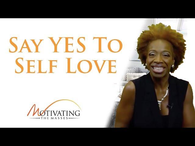 Lisa Nichols - Say YES To Self Love