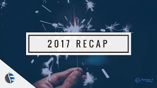 S7 | 2017 Recap