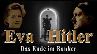 EVA HITLER GEBOREN BRAUN - TOD AN ADOLF HITLERS SEITE - Dokumentation