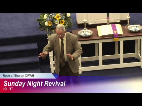 Rose of Sharon FWB Church Revival Monday Night 10-2-17