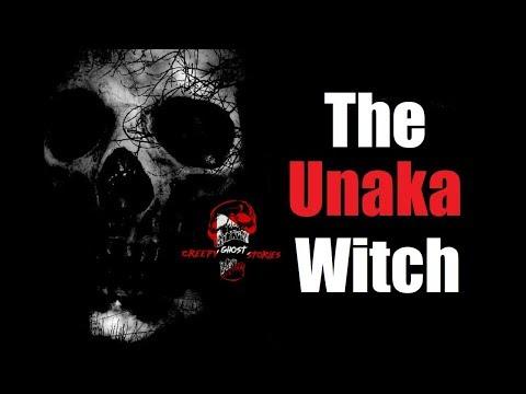 """The Unaka Witch"" Original Creepy Story"