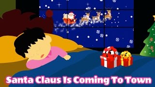 Santa Claus is Coming To Town HD - Christmas Song Lyrics (Children Version) - From Dada TV