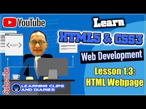 Learn HTML5 Cluster 5 - Section1.3 HTML Webpage