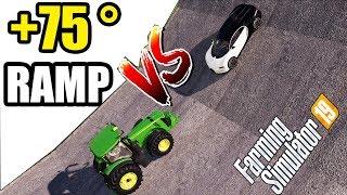 Farming Simulator 19 : TRACTORS vs CARS | +75 DEGREE RAMP CLIMBING !!!