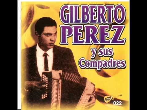 Gilberto Perez - Mi Ultima Parranda