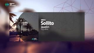 Sollito - Javelin ( Original Mix ) OUT NOW