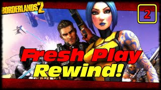 The Most LEGENDARY Start To A Playthrough Ever! Borderlands 2 Lets Play Fresh Play PS4 Rewind!
