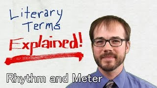 Rhythm & Meter: Literary Terms Explained!