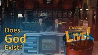 Does God exist? (Creation Magazine LIVE! 7-16)